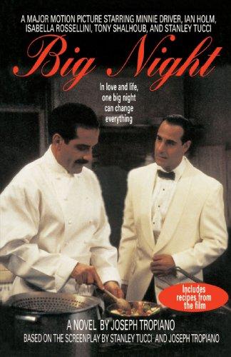 Big Night: A Novel with Recipes