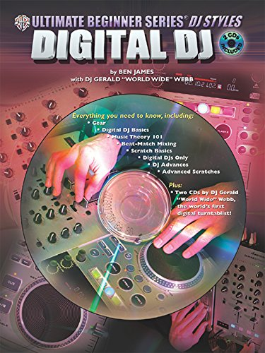 - Ultimate Beginner DJ Styles: Digital DJ, Book & 2 CDs (The Ultimate Beginner Series)