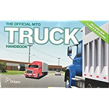 The Official MTO Truck Handbook-Includes New Class A & D Testing