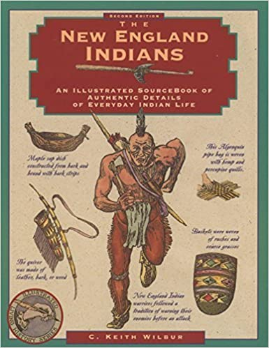 New England Indians (Illustrated Living History Series) 2nd edition by Wilbur, C. Keith (1996)