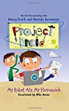 img - for My Robot Ate My Homework: Project Droid #3 book / textbook / text book