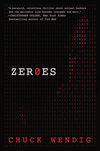 Image result for zeroes by chuck wendig