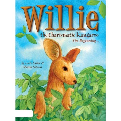 Willie the Charismatic Kangaroo: The Beginning...
