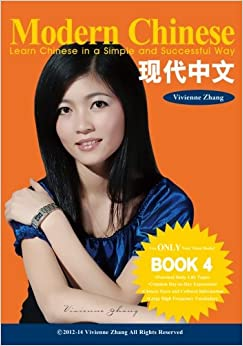 Modern Chinese (book 4) - Learn Chinese In A Simple And Successful Way - Series Book 1, 2, 3, 4: Volume 4 Descargar PDF Gratis