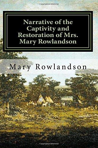 Download Narrative of the Captivity and Restoration of Mrs. Mary Rowlandson pdf epub