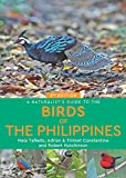 A Naturalist's Guide to the Birds of the Philippines (Naturalists' Guides)