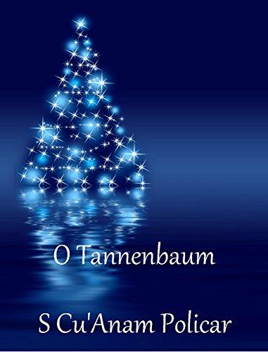 O Tannenbaum by [Policar, S Cu'Anam]