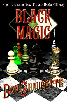 Black Magic (Black Books) by [Shaurette, Dan]