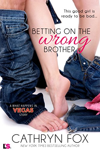 Betting on the Wrong Brother (What Happens in Vegas) -