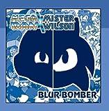 Blur Bomber