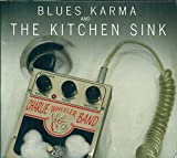 Blues Karma & The Kitchen Sink