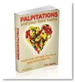 Palpitations and Your Food Habits. Foods that will help you live a palpitation-free life.