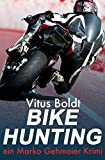 img - for Bike Hunting (Marko Gehmaier Krimi) (Volume 1) (German Edition) book / textbook / text book