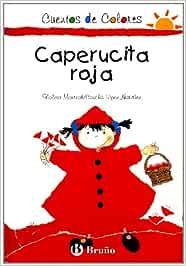 Caperucita roja (cuentos de colores): Amazon.es: Monreal