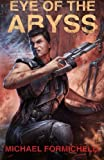 img - for Eye of the Abyss: Chronicles of the Orion Spur Book 3 (Volume 3) book / textbook / text book