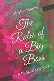 The Rules of a Big Boss: A book of self-love