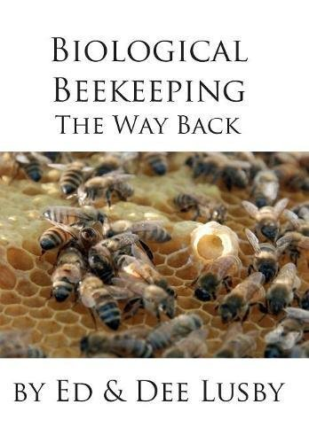 Download Biological Beekeeping: The Way Back ebook