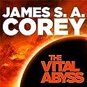 The Vital Abyss: An Expanse Novella Hörbuch von James S. A. Corey Gesprochen von: Jefferson Mays