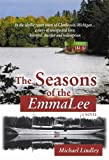 The Seasons of the EmmaLee, Michael Lindley, 0979467004