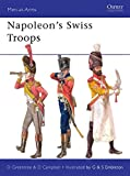 Napoleon's Swiss Troops (Men-at-Arms)
