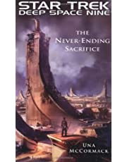 Star Trek: Deep Space Nine: The Never Ending Sacrifice