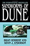 Sandworms of Dune, Brian Herbert and Kevin J. Anderson, 076531293X