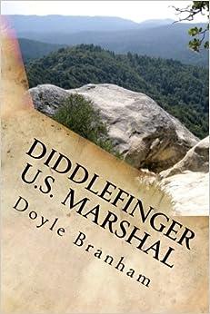 Diddlefinger: U. S. Marshal
