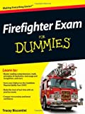 By Stacy L. Bell Firefighter Exam For Dummies (1st Edition)