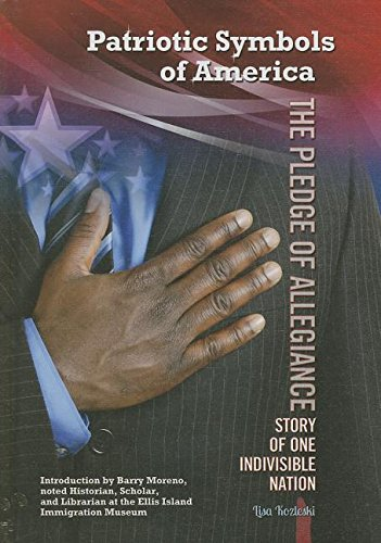 The Pledge of Allegiance: Story of One Indivisible Nation (Patriotic Symbols of America) pdf epub