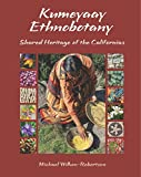 img - for Kumeyaay Ethnobotany: Shared Heritage of the Californias book / textbook / text book