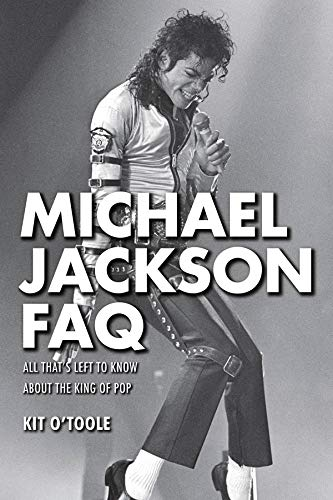 Michael Jackson FAQ: All That's Left to Know About for sale  Delivered anywhere in USA