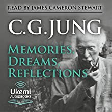 Memories, Dreams, Reflections Audiobook by C. G. Jung Narrated by James Cameron Stewart