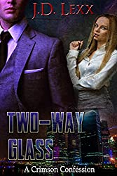Two-Way Glass (A Crimson Confession Book 2)