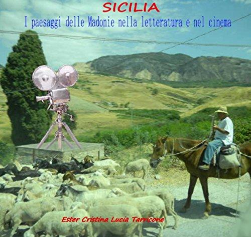 Sicilia. I paesaggi delle Madonie nella letteratura e nel cinema (Italian Edition)
