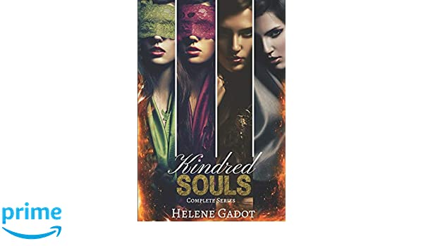 Kindred Souls Complete Series: Books 1-4: Helene Gadot ...