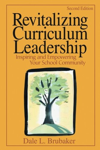 Revitalizing Curriculum Leadership: Inspiring and Empowering Your School Community