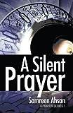 A Silent Prayer, Samreen Ahsan, 1491720379