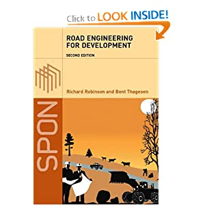Road Engineering for Development, Second Edition Richard Robinson and Bent Thagesen