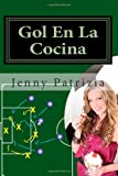 Gol en la Cocina, Jenny Patrizia, 1460914902