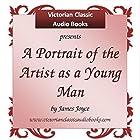 A Portrait of the Artist as a Young Man Hörbuch von James Joyce Gesprochen von: Tadhg Hynes