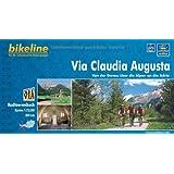 Via Claudia Augusta Von Der Donau Uber Die Alpen an Die Adria: BIKE.AT.105