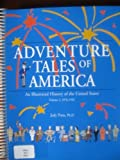 img - for Adventure Tales of America: An Illustrated History of the United States, 1876-1932 book / textbook / text book