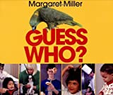 Guess Who?, Margaret Miller, 0688127835