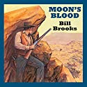 Moon's Blood Audiobook by Bill Brooks Narrated by Jeff Harding