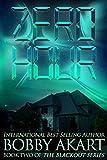 : Zero Hour: A Post-Apocalyptic EMP Survival Fiction Series (The Blackout Series) (Volume 2)