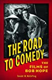The Road to Comedy, Donald W. McCaffrey, 0275982572