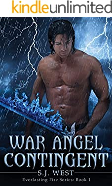 War Angel Contingent (Everlasting Fire Series, Book 1)