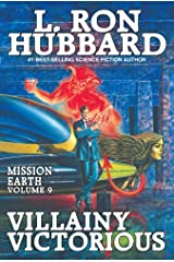 Mission Earth Volume 9: Villainy Victorious Kindle Edition
