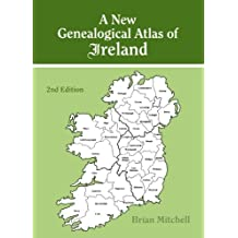 A New Genealogical Atlas of Ireland. Second Edition
