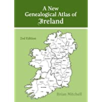 A New Genealogical Atlas of Ireland. Second Edition